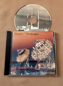 Hermit & Thirdorgan – Dead-Tech Machine Gallery